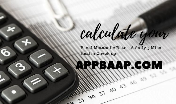 BMR Calculator- Advanced BMR Calculator in incredible Cell Phones? | what is my BMR?- appbaap.com